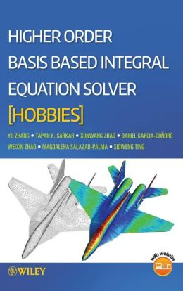Higher Order Basis Based Integral Equation Solver (HOBBIES)