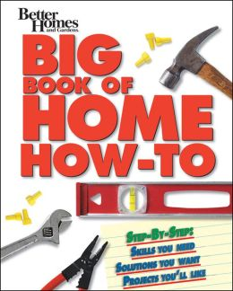 BH&G Big Book of Home How-To-Prop Ed