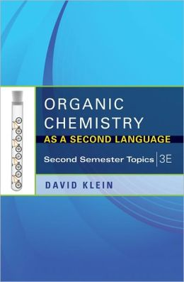 Organic Chemistry II As a Second Language: Translating the Basic Concepts