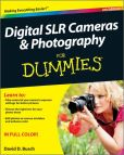 Book Cover Image. Title: Digital SLR Cameras and Photography for Dummies, 4th Edition, Author: David D. Busch