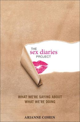 Sex Diaries Project: What We're Saying about What We're Doing