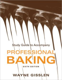 Professional Baking, Study Guide
