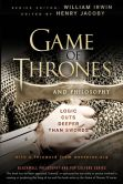 Book Cover Image. Title: Game of Thrones and Philosophy:  Logic Cuts Deeper Than Swords, Author: Henry Jacoby
