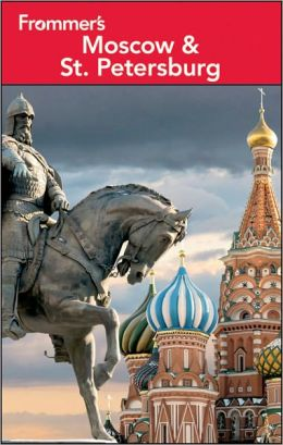 Frommer's Moscow & St. Petersburg
