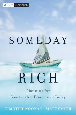 Someday Rich: Planning for Sustainable Tomorrows Today