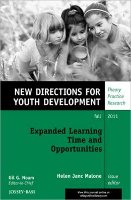 Expanded Learning Time and Opportunities: New Directions for Youth Development