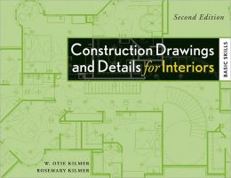 Construction Drawings and Details for Interiors: Basic Skills