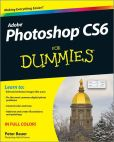 Book Cover Image. Title: Photoshop CS6 For Dummies, Author: Peter Bauer