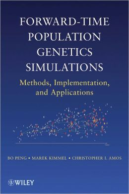 Forward-Time Population Genetics Simulations: Methods, Implementation, and Applications