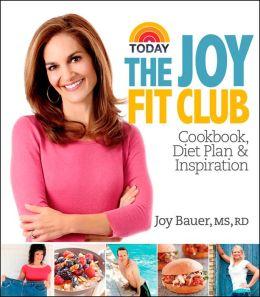 Joy Fit Club: Cookbook, Diet Plan & Inspiration