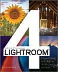 Book Cover Image. Title: Lightroom 4:  Streamlining Your Digital Photography Process, Author: Nat Coalson