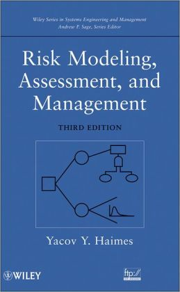 Risk Modeling, Assessment, and Management