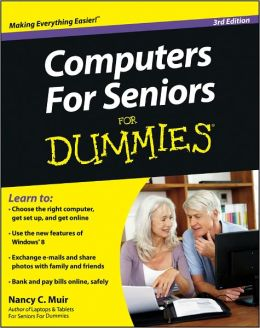 Computers For Seniors For Dummies