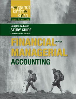 Study Guide to Accompany Weygandt Financial & Managerial Accounting
