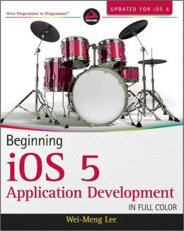 Beginning iOS 5 Application Development