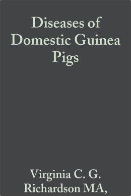 Diseases of Domestic Guinea Pigs
