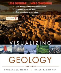 Visualizing Geology, Third Edition Binder Ready Version