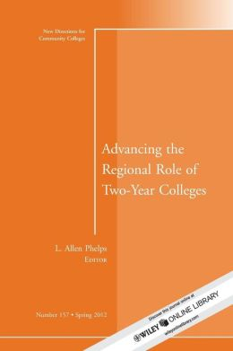 Advancing the Regional Role of Two-Year Colleges: New Directions for Community Colleges