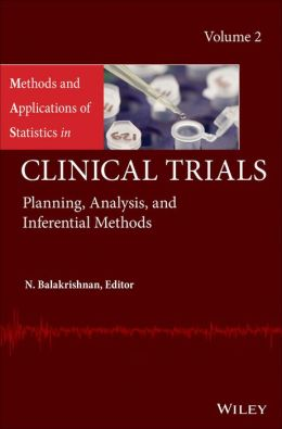 Methods and Applications of Statistics in Clinical Trials, Volume 2: Planning, Analysis, and Inferential Methods
