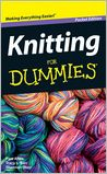 Knitting For Dummies, Pocket Edition