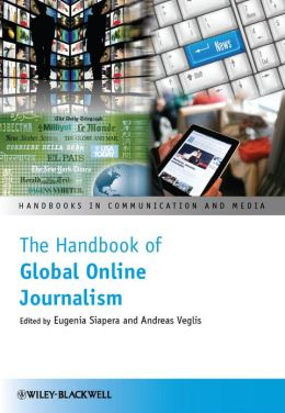 The Handbook of Global Online Journalism