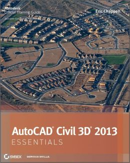 AutoCAD Civil 3D 2013 Essentials