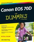 Book Cover Image. Title: Canon EOS 70D For Dummies, Author: Julie Adair King