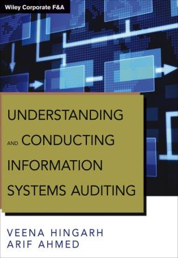 Understanding and Conducting Information Systems Auditing + Website