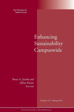 Enhancing Sustainability Campuswide: New Directions for Student Services