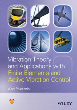 Vibration Theory and Applications with Finite Elements