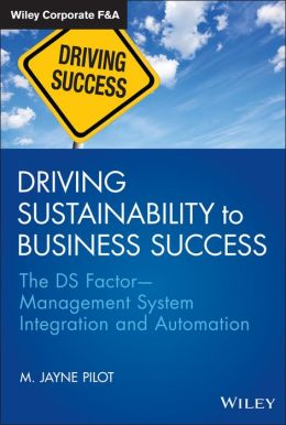 Driving Sustainability to Business Success: The DS FactorManagement System Integration and Automation
