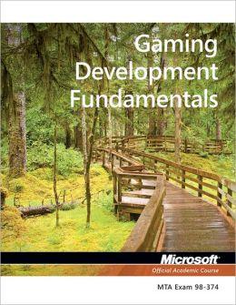 98-374 MTA Gaming Development Fundamentals