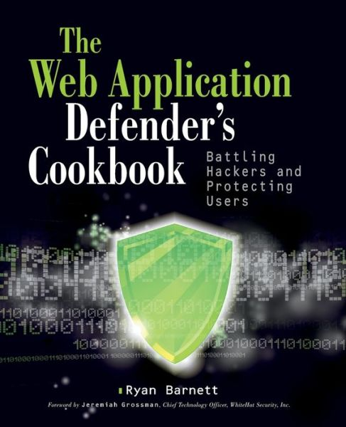 Free ebook downloads for ibook Web Application Defender's Cookbook: Battling Hackers and Protecting Users by Ryan C. Barnett 9781118362181 PDB (English literature)