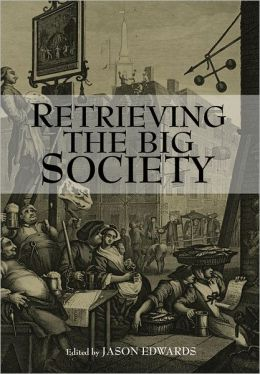Retrieving The Big Society