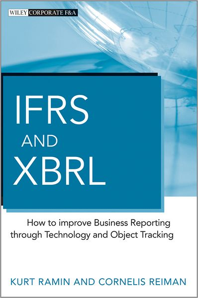 IFRS and XBRL: How to improve Business Reporting through Technology and Object Tracking