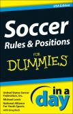 Book Cover Image. Title: Soccer Rules and Positions In A Day For Dummies, Author: Michael Lewis