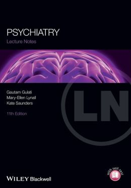 Lecture Notes: Psychiatry