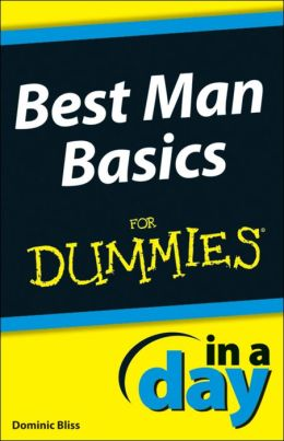 Best Man Basics In A Day For Dummies