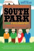 Book Cover Image. Title: The Ultimate South Park and Philosophy:  Respect My Philosophah!, Author: Robert Arp