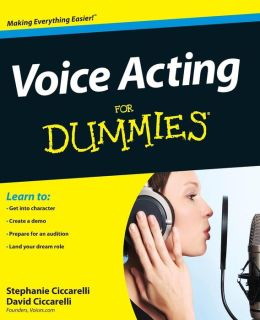Voice Acting For Dummies