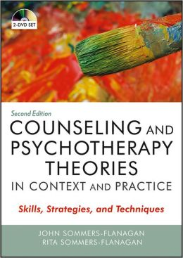 DVD Counseling and Psychotherapy Theories in Context and Practice: Skills, Strategies, and Techniques
