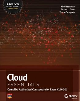 Cloud Essentials: CompTIA Authorized Courseware for Exam CLO-001