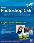 Book Cover Image. Title: Photoshop CS6 Beta New Features:  Digital Classroom Preview, Author: John Wiley & Sons