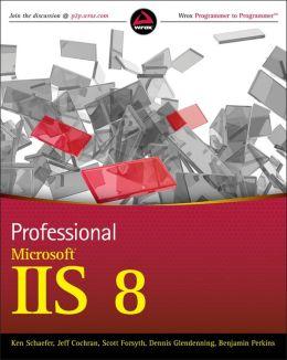 Professional Microsoft IIS 8