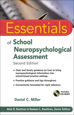 Essentials of School Neuropsychological Assessment