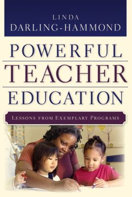 Powerful Teacher Education: Lessons from Exemplary Programs