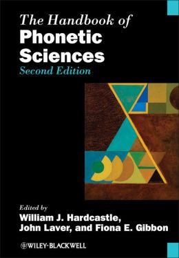 The Handbook of Phonetic Sciences