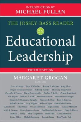 The Jossey-Bass Reader on Educational Leadership