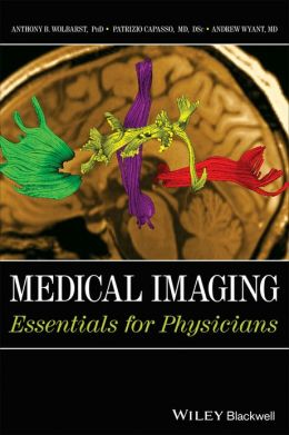 Medical Imaging: Essentials for Physicians