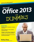 Book Cover Image. Title: Office 2013 For Dummies, Author: Wallace Wang